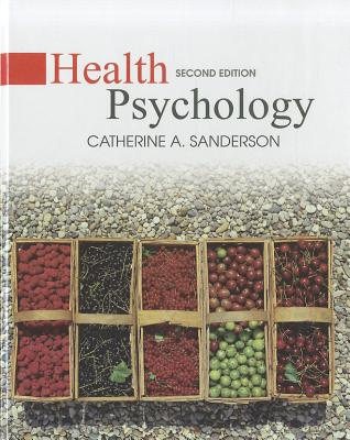Health Psychology By Sanderson, Catherine A.