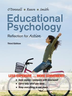 Educational Psychology By O'Donnell, Angela M./ Reeve, Johnmarshall/ Smith, Jeffrey K.